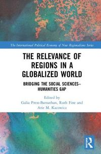 The Relevance of Regions in a Globalized World