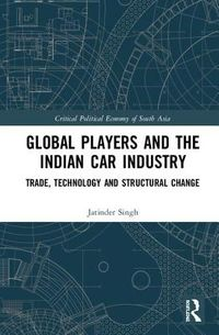 Global Players and the Indian Car Industry