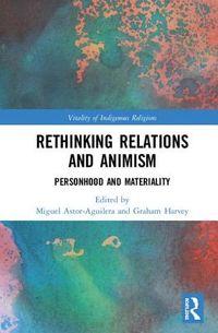 Rethinking Relations and Animism
