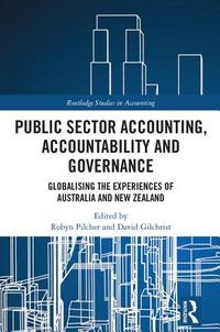 Public Sector Accounting, Accountability and Governance