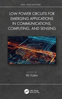 Low-Power Circuits for Emerging Applications in Communications, Computing, and Sensing
