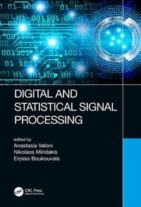 Digital and Statistical Signal Processing