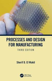 Processes and Design for Manufacturing