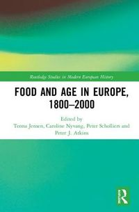 Food and Age in Europe 1800-2000