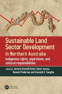 Sustainable Land Sector Development in Northern Australia