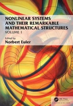 Nonlinear Systems and Their Remarkable Mathematical Structures