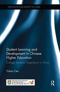 Student Learning and Development in Chinese Higher Education