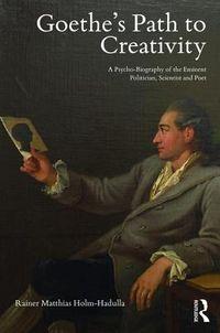 Goethe's Path to Creativity