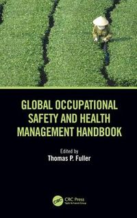 Global Occupational Safety and Health Management Handbook