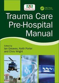 Trauma Care Pre-Hospital Manual