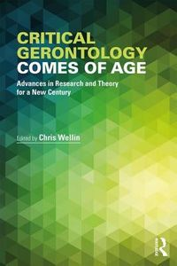 Critical Gerontology Comes of Age