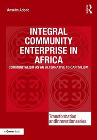 Integral Community Enterprise in Africa