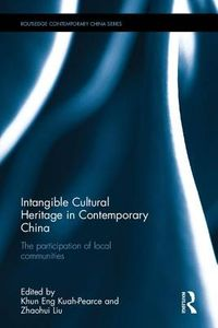 Intangible Cultural Heritage in Contemporary China