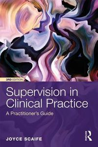 Supervision in Clinical Practice