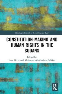 Constitution-making and Human Rights in the Sudans