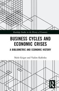 Business Cycles and Economic Crises