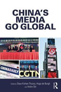 China's Media Go Global
