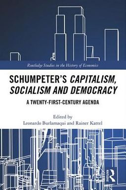 Schumpeter's Capitalism, Socialism and Democracy