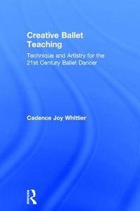 Creative Ballet Teaching