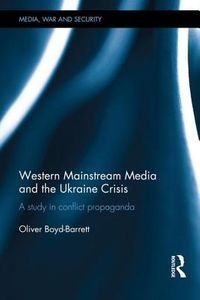 Western Mainstream Media and the Ukraine Crisis