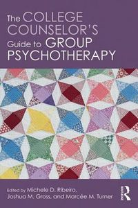 The College Counselor's Guide to Group Psychotherapy