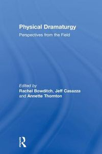 Physical Dramaturgy