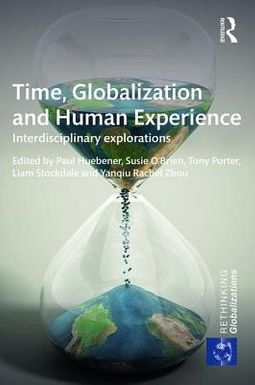 Time, Globalization and Human Experience