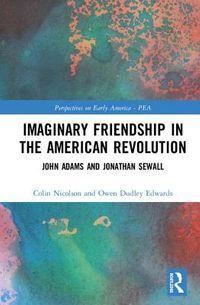Imaginary Friendship in the American Revolution