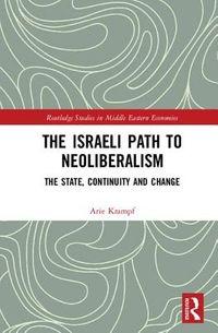 The Israeli Path to Neoliberalism