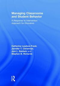 Managing Classrooms and Student Behavior