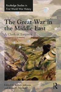 The Great War in the Middle East