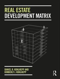 Real Estate Development Matrix