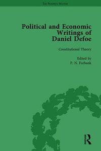 The Political and Economic Writings of Daniel Defoe