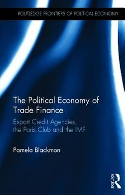 The Political Economy of Trade Finance