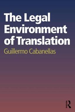 The Legal Environment of Translation