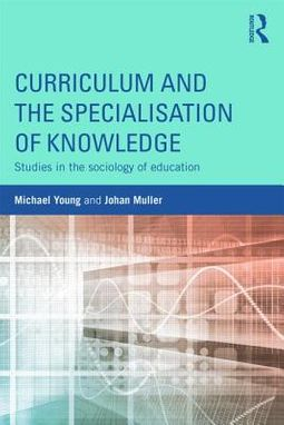 Curriculum and the Specialisation of Knowledge