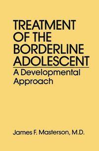 Treatment of the Borderline Adolescent