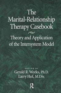 The Marital-Relationship Therapy Casebook
