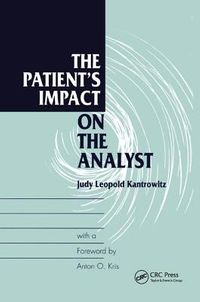 The Patient's Impact on the Analyst