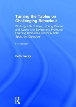 Turning the Tables on Challenging Behaviour