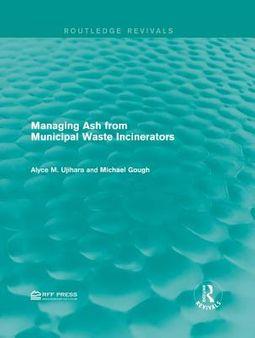 Managing Ash from Municipal Waste Incinerators