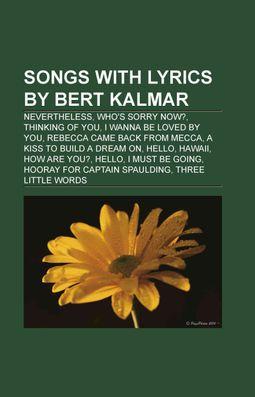 Songs With Lyrics by Bert Kalmar