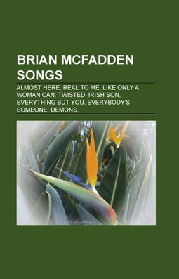 Brian Mcfadden Songs