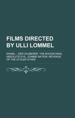 Films Directed by Ulli Lommel