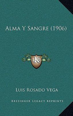 Alma y Sangre (1906)