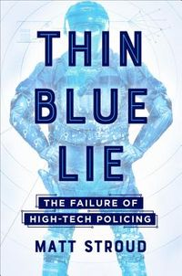 Thin Blue Lie