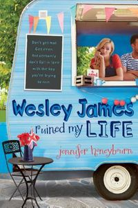 Wesley James Ruined My Life