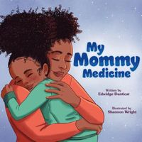 My Mommy Medicine