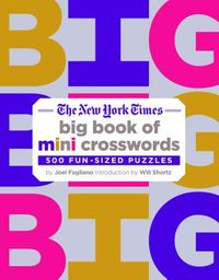 The New York Times Big Book of Mini Crosswords