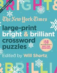The New York Times Large-Print Bright & Brilliant Crossword Puzzles